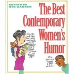 Best Contemporary Women's Humor, ed. Roz Warren