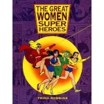 The Great Women Superheroes, by Trina Robbins