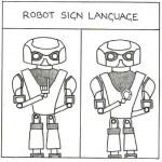 Sarah Jane Gibbs, Robot Sign Language