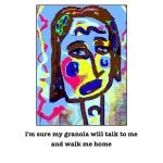 donna kuhn, i'm sure my granola will talk to me,jpg
